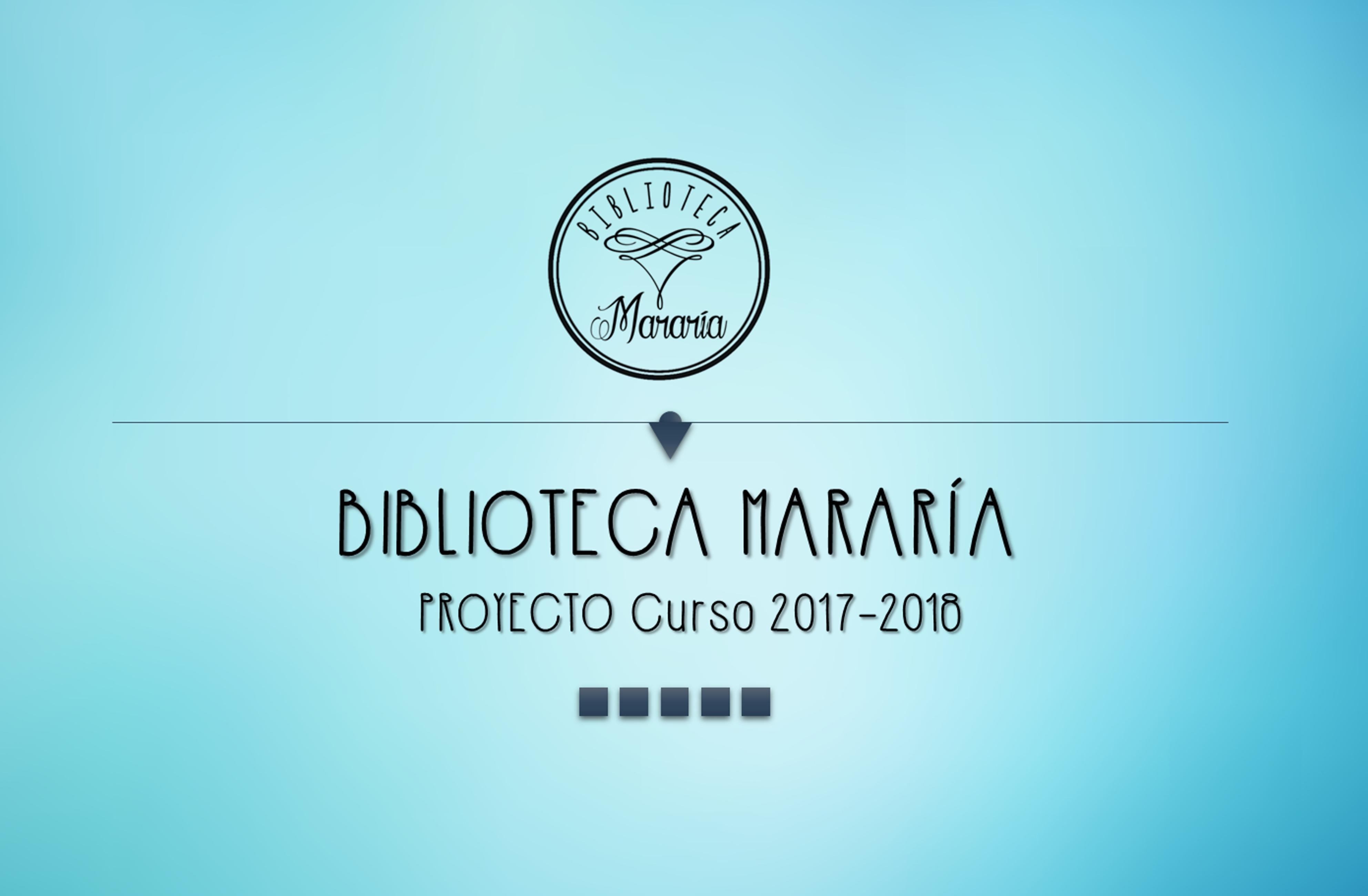 """PRESENTACIÓN DEL PROYECTO BIBLIOTECA """"MARARÍA"""" PARA 1º ESO"""